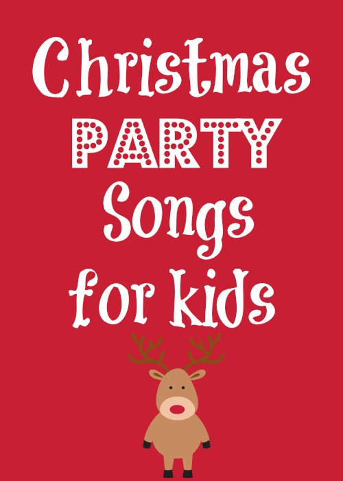 Songs for a Christmas party for kids!