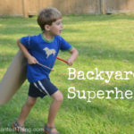 Backyard Superhero: Missions and an easy cape