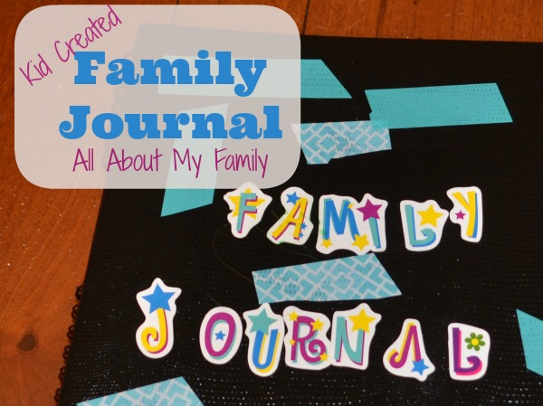 Kid Created Family Journal - Learning about your family