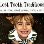 Celebrating lost teeth - simple ideas you can do now for home and school