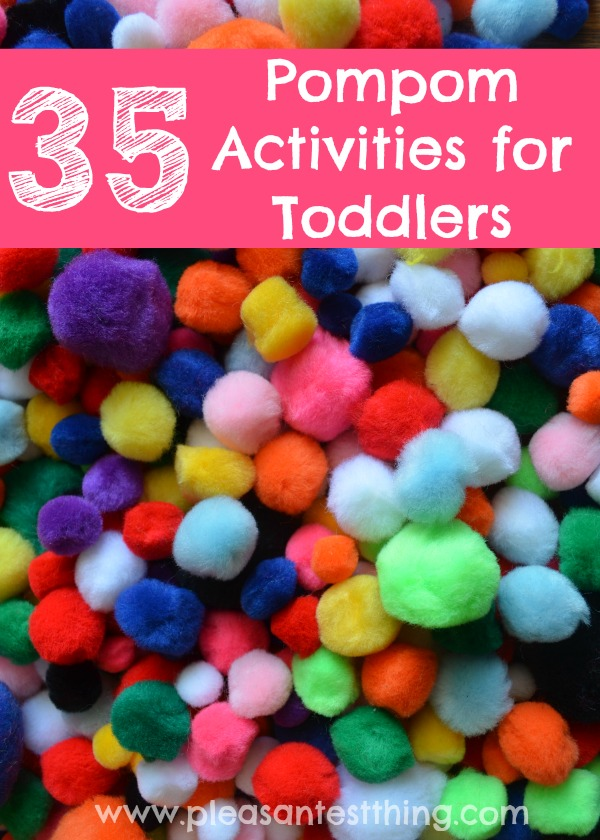 35 Pompom Activities Toddlers will LOVE!