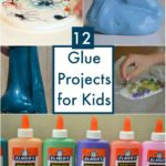 Glue Projects for Kids!